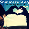 Sommerklang 2014 ™ Musik mit Herz ♡ (mixed by Disco Riders)