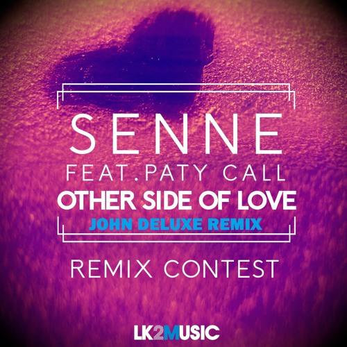 Senne feat. Paty Call - Other Side Of Love (John Deluxe Remix) [Free Download]