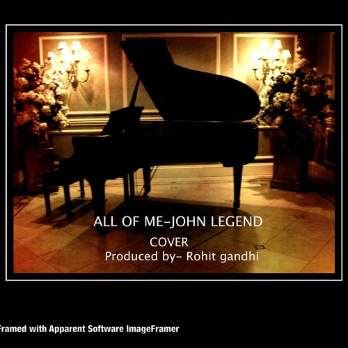 "Cover of ""All of me"" by john legend"