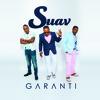 """Suav """"Garanti Album"""" For Ever More"""