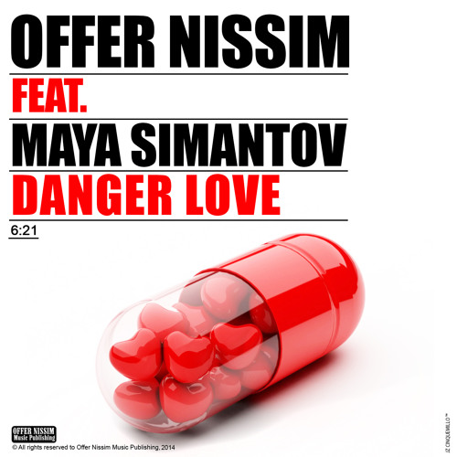 Offer Nissim Feat. Maya Simantov - Danger Love