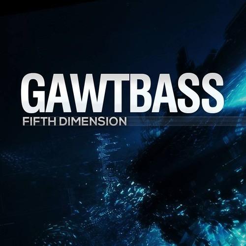GAWTBASS - Fifth Dimension