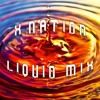 X Nation - Liquid Mix