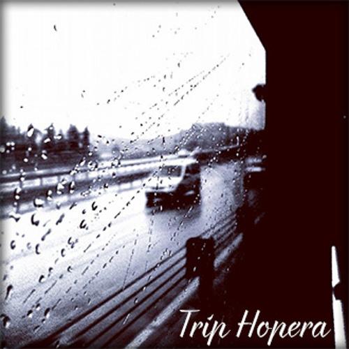Trip Hopera