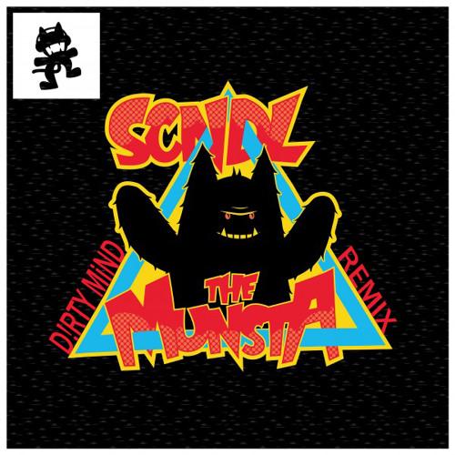 SCNDL - The Munsta (D!RTY MiND REMIX) [FREE DL IN DESCRIPTION]