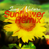 Song Of Nature (Sunflower Remix)