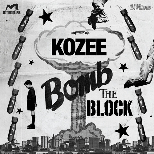 FREEMOM010: Kozee - Bomb The Block