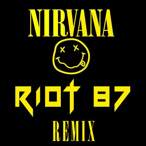 Nirvana - Smells Like Teen Spirit (RIOT 87 Remix) FREE DL