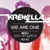 Krewella - We Are One (Ale B & Joe Lafayette Remix)
