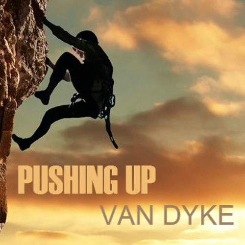 Pushing UP - Van Dyke (Original Mix)