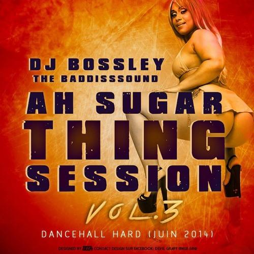 Ah Sugar Thing Session 3_  Dancehall Hard_ dancehall jam    juin 2014