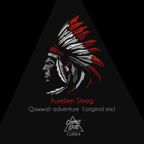 Aurelien Stireg - Qawwali Adventure (original Mix) Preview