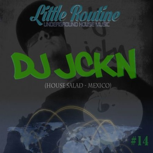 Dj Jckn - Little Routine #14 - (2014)