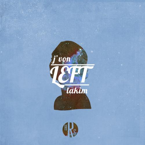 J'Von & LAKIM - Left EP - 02 pineapples.in.babylon (interlude)