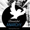 Beautiful Anarchy with Jeffrey Tucker - Thaddeus Russell