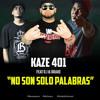 No Son Solo Palabras - Kaze401 Feat. D.I & Drake