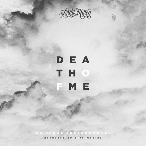 Andy Mineo - Death of Me (Original Instrumental)