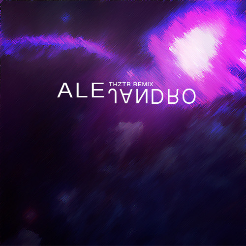 Alejandro (THTZR Remix)