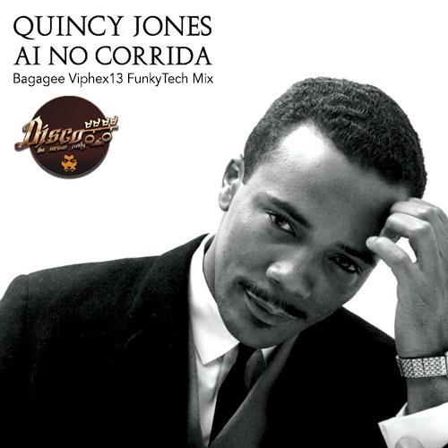 Quincy Jones - Ai No Corrida (Bagagee Viphex13 FunkyTech Mix) *FREE DOWNLOAD*