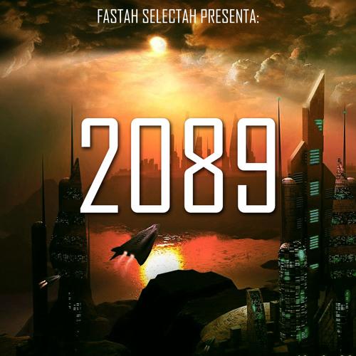 fastah selectah - 2089