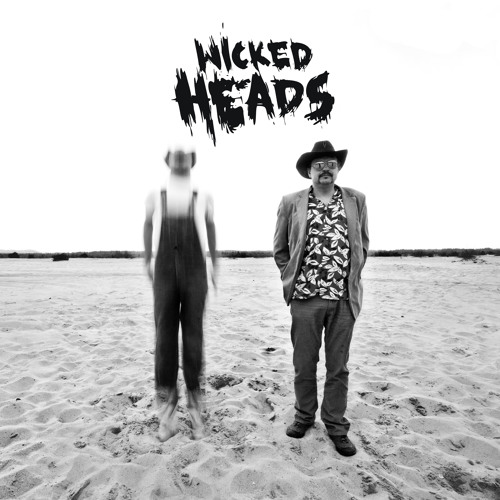 Wicked Heads - Lullaby