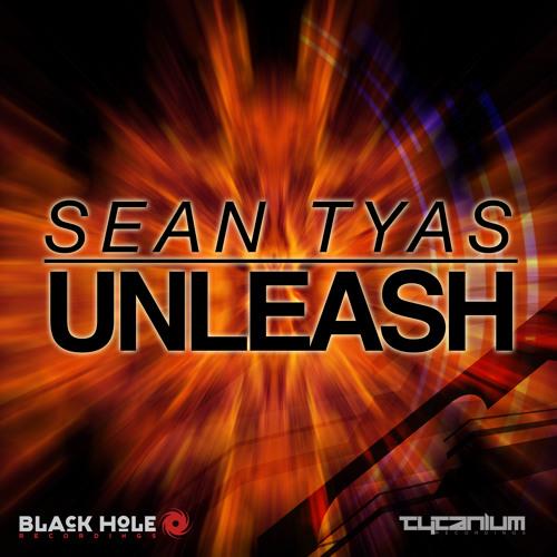 Sean Tyas - Unleash (Preview)