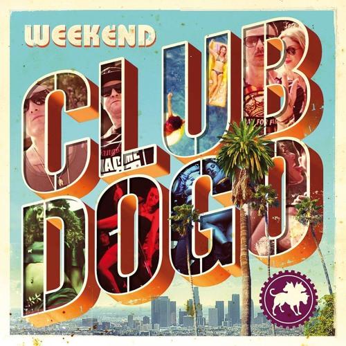Club Dogo - Weekend