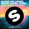 Sander van Doorn, Martin Garrix, DVBBS - Gold Skies ft. Aleesia (Original Mix)OUT NOW
