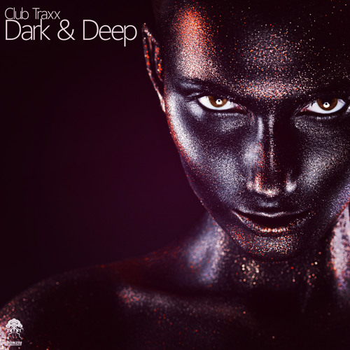 Club Traxx - Dark & Deep (Bonzai Progressive)