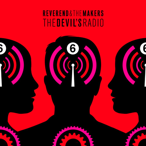 Reverend And The Makers - The Devil's Radio (Radio Edit)