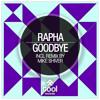 Rapha - Goodbye (Mike Shiver Remix)