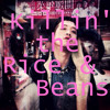 Killin' the Rice and Beans (Edit by Sonia Lai for Bixx) - Go Chic vs Cazwell