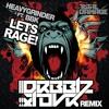 Heavygrinder feat. BBK - Lets Rage (Drbblz X Tovr Remix)