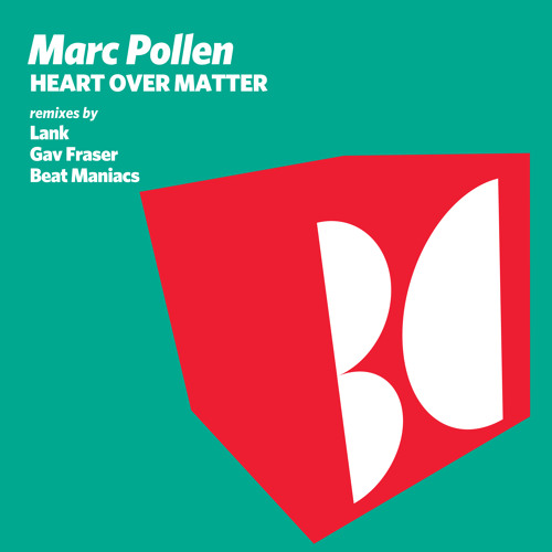 Marc Pollen - Heart Over Matter (Gav Fraser Remix)