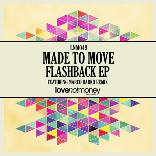 Made To Move - Flashback (Original Mix)