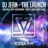 Dj Jean - The Launch (Ozzy Houseborn Remix) OUT NOW!