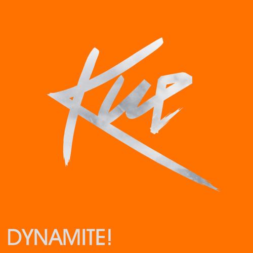 DJ Kue - Dynamite!