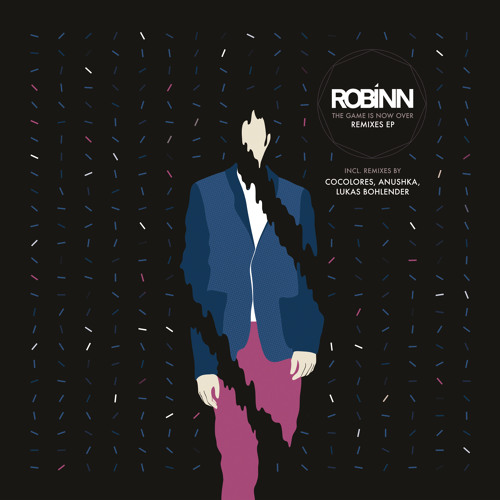 Robinn - The Game Is Now Over feat. Nathaniel Pearn (Anushka Remix)