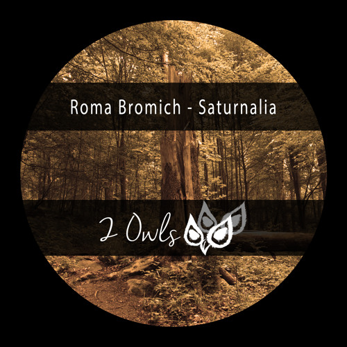Roma Bromich - Saturnalia (demo cut) - 2 Owls Records (Germany)