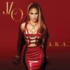 Free Download Jennifer Lopez - A.K.A. - 2014 DOWNLOAD Mp3