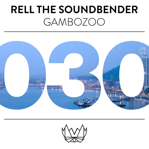 Rell The Soundbender - The Summit [NEST030]