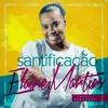 Elaine Martins -   Santificação - Oficial