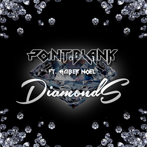 Point.blank ft. Amber Noel - Diamonds