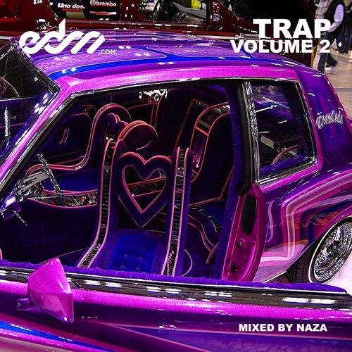 EDM.com Trap Volume 2 Mixed by NAZA