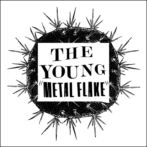 The Young -  Metal Flake