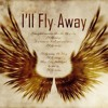Day 153: I'll Fly Away - Part 2