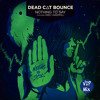 Dead C∆T Bounce - Nothing to Say (ft. Emily Underhill) (VIP Mix)