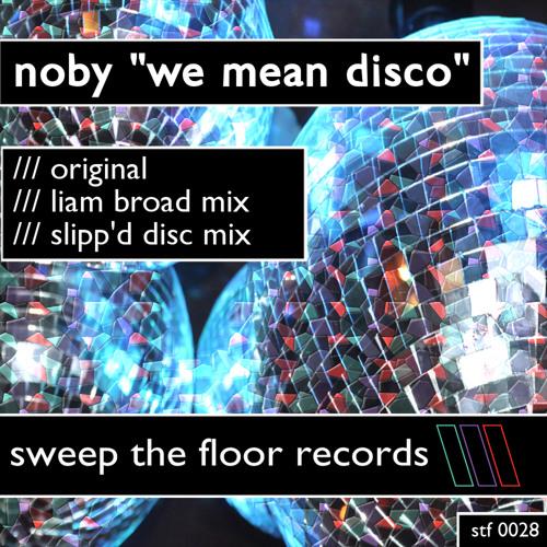 Noby - We Mean Disco (Original Mix)