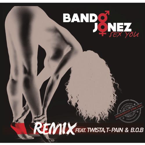 Bando jonez sex you mp3 photos 35