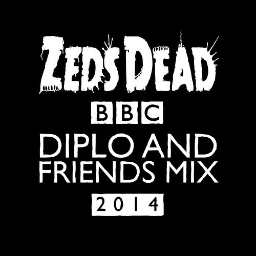 Zeds Dead 2014 Diplo And Friends Mix